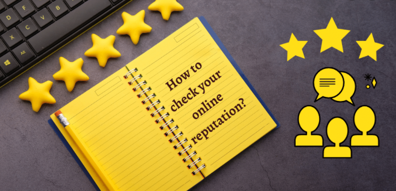 How To Check Your Online Reputation and Strategies to Maintain it.